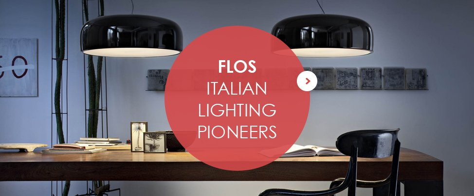 FLOS - Italian Lighting Pioneers